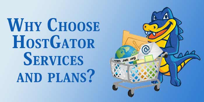 Why Chose HostGator Services