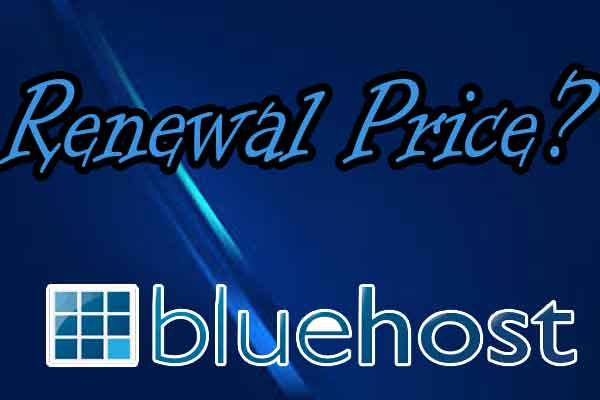 Bluehost Web Hosting Renewal Prices